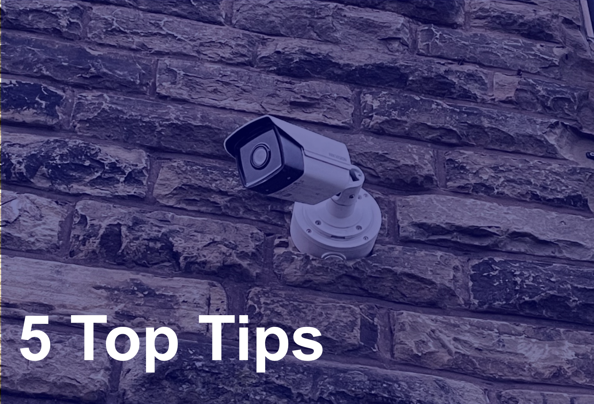 5 top tips for choosing cctv